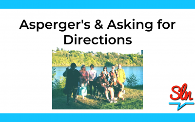 Asperger's and Asking For Directions
