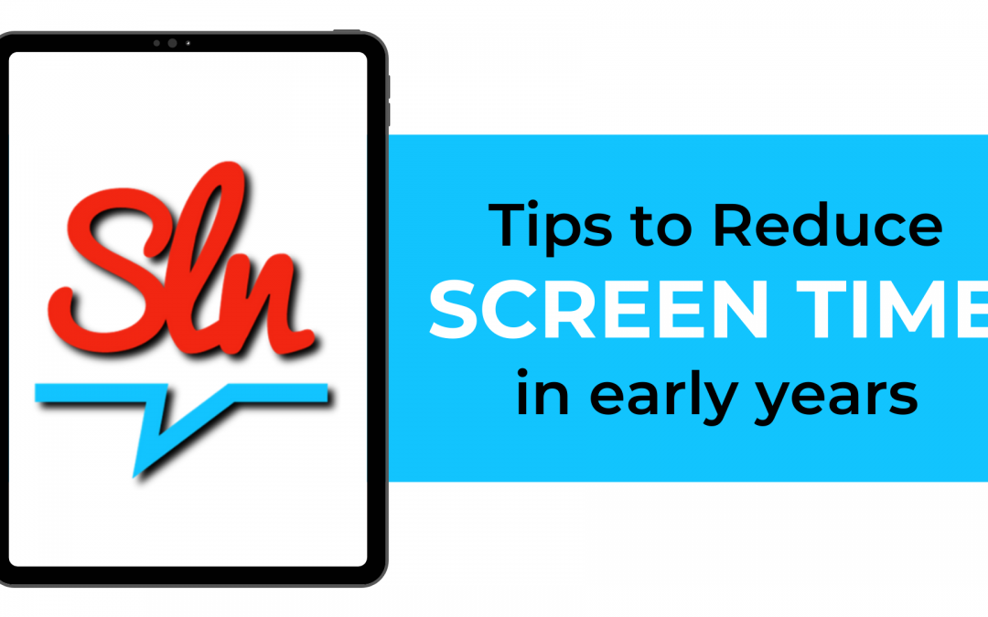 Tips To Replace Screen Time In The Early Years